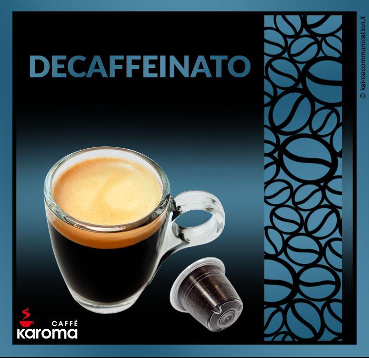 Coffee capsules dek_karomacaffè
