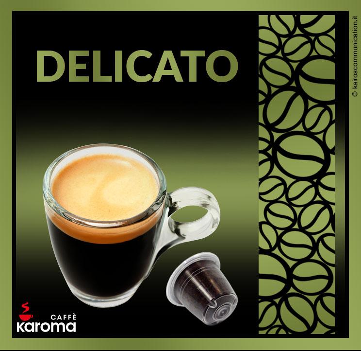 Coffee capsules delicato_karomacaffè